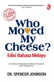 who moved my cheese melayu